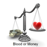 Value to an individual can be measured in blood or money.
